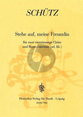 Schutz Stehe auf meine Freundin SWV 498 (SATBSATB und Basso Continuo ad libitum) (Partitur)