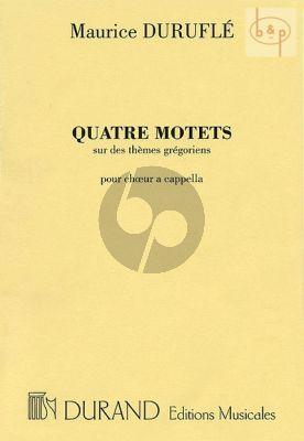 Durufle 4 Motets sur themes gregoriens (SATB and SSA)