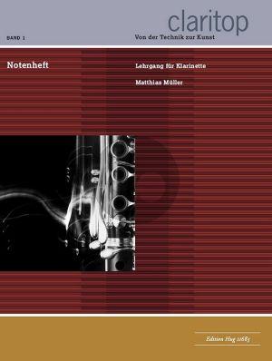 Muller Klarinettenschule: Claritop Vol.1 Notenheft