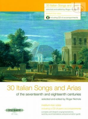 30 Italian Songs & Arias of the 17th/ 18th. Cent. (Medium-Low Voice)