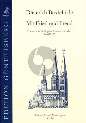 Buxtehude Mit Fried und Freud BuxWV 76 (Trauermusik) Soprano-Bass-Strings (Score/Parts) (edited by L.von Zadow)