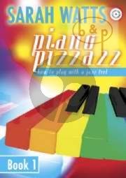 Piano Pizzazz Vol.1 How to Play with a Jazz Feel