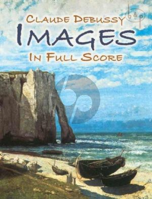 Debussy Images for Orchestra Full Score (Dover)