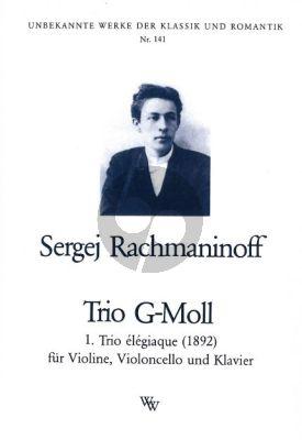 Rachmaninoff Trio Elegiaque No.1 g-moll (ohne Opus) (1892)