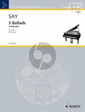 Say 3 Ballads Op. 12 Piano solo (1995 / 2005)