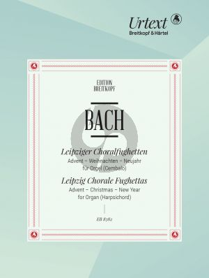 Bach Leipziger Chorale Fughettas (Advent-Christmas- New Year) (edited by Pieter Dirksen)