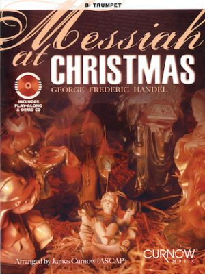 Messiah at Christmas for Trumpet [Bb] (Bk with play-along/demo Cd) (arr.J.Curnow) (interm./advanced level)