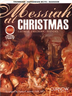 Messiah at Christmas for Trombone [Bar./Euph.]) (BC/TC) (Bk with play-along/demo Cd) (arr.J.Curnow) (interm./advanced level)