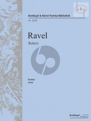 Ravel Bolero for Orchestra Full Score (edited by Jean-François Monnard)