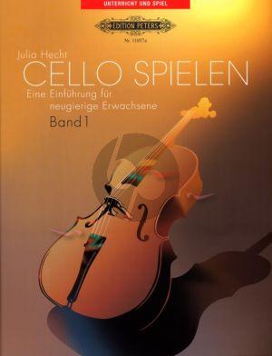 Hecht Cello Spielen Vol.1 Eine Einfuhrung fur Neugierige Erwachsene