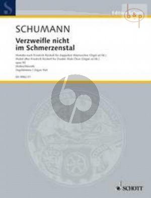 Verzweifle nicht im Schmerzenstal Op.93 (after Fr.Ruckert) (TTBB-TTBB)