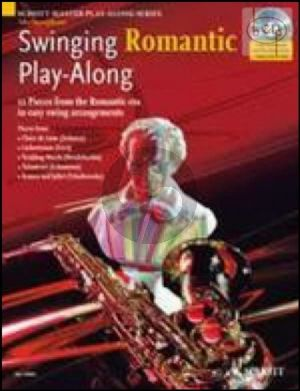 Swinging Romantic Play-Along (12 Pieces from the Romantic Era in Easy Swing Arrangements) (Alto Sax.)