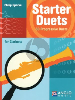 Sparke Starter Duets 60 Progressive Duets for Clarinets (very easy to easy)