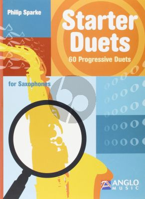 Sparke Starter Duets 60 Progressive Duets for Saxophones [Eb or Bb]) (for 2 Eb or 2 Bb Saxophones) (very easy to easy)