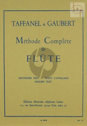 Taffanel-Gaubert Methode Complete (textes en francais-allemand- anglais-espagnol)