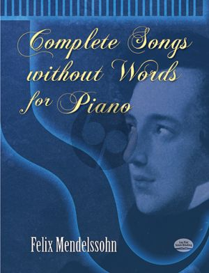 Mendelssohn Complete Songs without Words Piano solo (Dover)