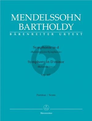 Mendelssohn Symphony No.5 d-minor Op.107 (Reformation) MWV N.15 Full Score (edited by Chr.Hogwood) (Barenreiter-Urtext)
