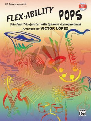 Flex-Ability Pops CD accomp. (Solo-Duet-Trio-Quartet with Optional Accompaniment) (arr. Victor López)