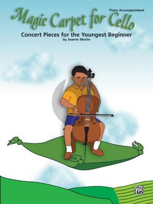 Martin Magic Carpet for Cello (Concert Pieces for the Youngest Beginner) (Piano Accomp.)