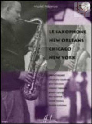 Saxophone New Orleans-Chicago-New York