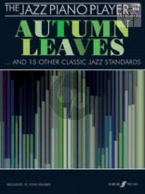 The Jazz Piano Player Autumn Leaves and 15 other Classic Jazz Standards (Bk-Cd)
