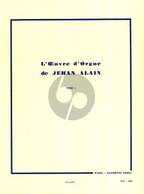 Alain L'Oeuvre d'Orgue Vol. 1 (editeur Marie Claire Alain)