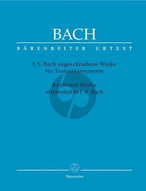 Bach Keyboard Works attributed to J.S.Bach (edited by Bartels-Rempp) (Barenreiter-Urtext)