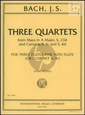 3 Quartets (from Mass and Cantatas) (3 Flutes and Alto Flute[Clar.Bb])
