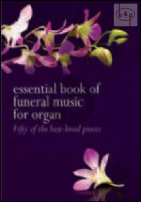 Essential Book of Funeral Music
