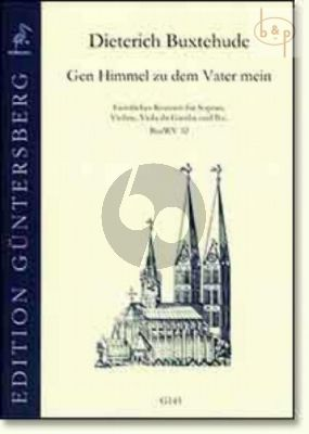 Gen Himmel zu dem Vater mein (BuxWV 32) (Soprano-Violin-Viola da Gamba-Bc)