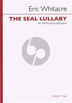 Whitacre The Seal Lullaby SATB-Piano