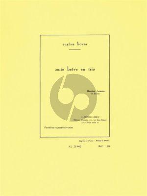 Bozza Suite Breve en Trio OP. 67 Hautbois-Clarinette et Basson (Part./Parties)