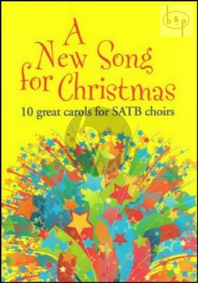 A New Song for Christmas (10 Great Carols)