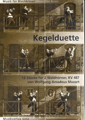 Mozart Kegelduette (12 Stucke KV 487) 2 Hörner