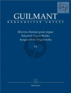 Ausgewahlte Orgelwerke Vol.6