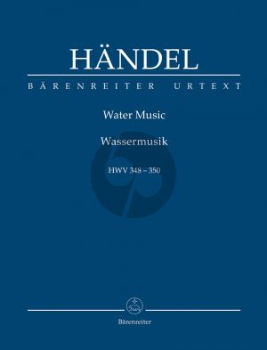 Handel Water Music HWV 348-350 (Orch.) (Study Score) (edited by Terence Best) (Barenreiter-Urtext)