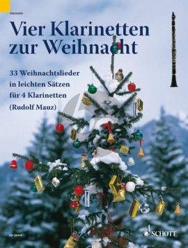 4 Klarinetten zur Weihnacht 4 Klarinetten (Spielpartitur) (Rudolf Mauz) (leicht)