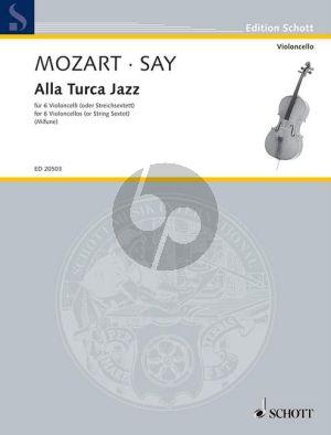 Mozart Alla Turca Jazz (Fantasy after Mozart Sonata KV 331) (6 Violoncellos[String Sextet]) (Score/Parts) (arr. Fazil Say) (Thomas-Mifune)