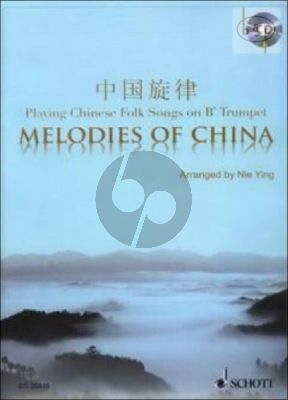Melodies of China (Playing Chinese Folk Songs on Bb Trumpet)