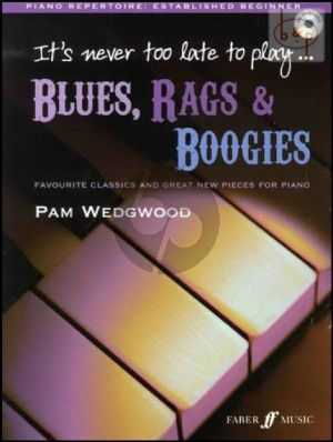 It's Never Too Late to Play Blues-Rags & Boogies