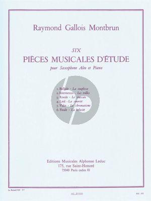 Gallois Montbrun 6 Pièces Musicales d'Etude Saxophone Alto et Piano