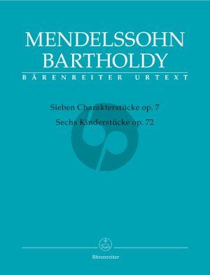 Mendelssohn Klavierstucke Op. 7 & Op. 72 (edited by Holger M.Stuwe)