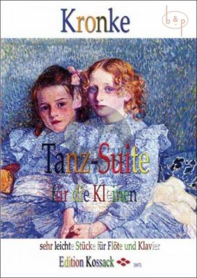 Kronke Tanz-Suite fur die Kleinen Op.103 Flöte-Klavier (grade 1)