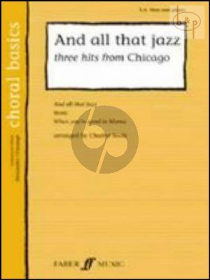 And All that Jazz (3 Hits from Chicago)