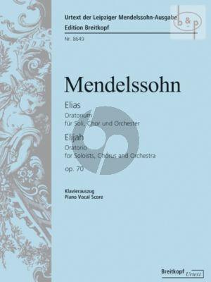 Elias (Elijah) Op. 70 MWV A2 5 Soli-Choir-Orch.