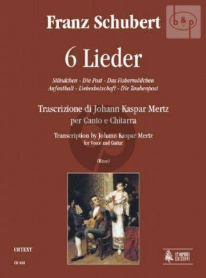 6 Lieder (transcr. Johann Kaspar Mertz)