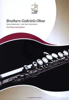 Morricone Brothers - Gabriels Oboe for Flute-Piano (Arranged by Bart Snauwaert) (Level 4-5)