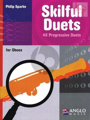 Sparke Skilful Duets (40 Progressive Duets) 2 Oboes (interm.level)