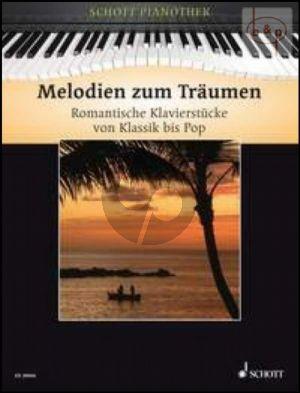 Melodien zum Traumen (Romantische Klavierstucke von Klassik bis Pop)