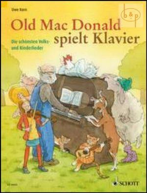 Old Mac Donald spielt Klavier (Die schonsten Volks- und Kinderlieder)